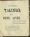 Abschrift der Kriegstagebücher von Sergeant Fritz Apsel