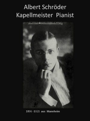Albert Schröder Pianist uns seine Feldpost schwarz.pdf